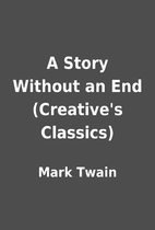A Story Without an End (Creative's…
