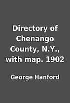 Directory of Chenango County, N.Y., with…