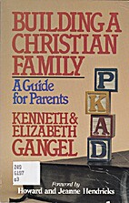 Building a Christian Family by Elizabeth…