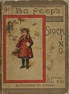 Bo-peep's stocking by Ella Farman Pratt