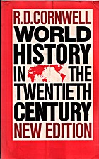 World History in the 20th Century by R. D.…