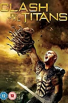Clash of the Titans [2010 film] by Louis…