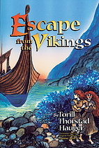 Escape from the Vikings by Torill Thorstad…
