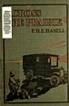 Across the prairie in a motor caravan by…