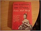 The baroness and the general by Louise Hall…