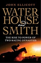 Waterhouse and Smith : the rise to power of…
