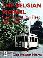 The Belgian Vicinal Tram and Light Rail…