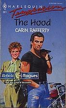 The Hood by Carin Rafferty