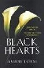 Black Hearts by Arlene J. Chai