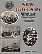 New Orleans: A Pictorial History by Leonard…