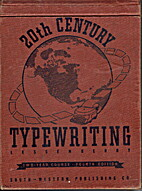 20th Century Typewriting: Two Year Course by…