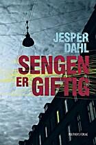 Sengen er giftig by Jesper Dahl