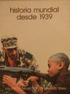 historia mundial desde 1939 by Jose Pernau