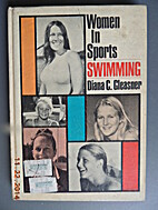 Women in Sports: Swimming by Diana C.…