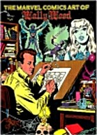 The Marvel Comics Art of Wally Wood by Wally…