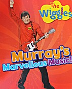 The Wiggles Murray's Marvellous Music!