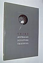Third Australian Sculpture Triennial : 16…