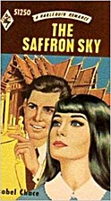 The Saffron Sky by Isobel Chace