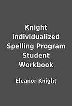 Knight individualized Spelling Program…