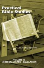 Practical Bible Studies, Volume IV I…