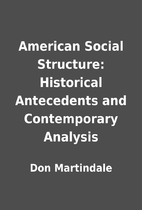 American Social Structure: Historical…
