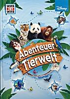 Abenteuer Tierwelt by Christina Braun