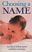 Choosing a Name: An A to Z of First Names…