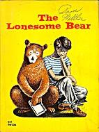 The Lonesome Bear by Harrison Kinney