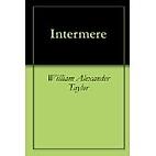 Intermere [ebook] by William Alexander…