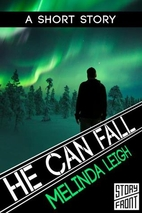 He Can Fall (She Can... #4.5) by Melinda…
