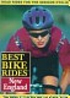 Best Bike Rides in New England by Paul…