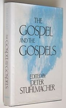 The Gospel and the Gospels by Peter…