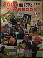 2000 Greenville Braves Yearbook by Braves