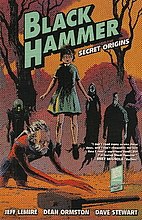 Black Hammer, Vol. 1: Secret Origins by Jeff…