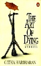 Art of Dying Stories by Githa Hariharan