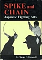 Spike and Chain; Japanese Fighting Arts by…