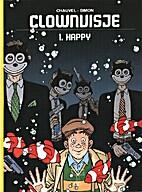 Clownvisje, 01: Happy by David Chauvel