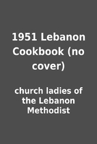 1951 Lebanon Cookbook (no cover) by church…