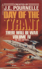 Day of the Tyrant, There Will Be War volume…
