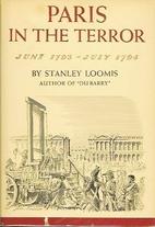 Paris in the terror: June 1793-July 1794 by…