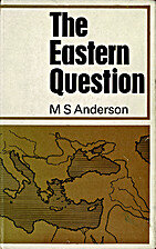 The Eastern question, 1774-1923: a study in…