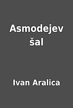 Asmodejev šal by Ivan Aralica