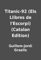 Titanic-92 (Els Llibres de l'Escorpi)…