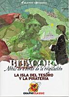 Bitácora: La isla del tesoro y la…