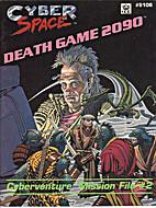 Death Game 2090: Cyberventure Mission File…