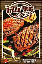 The Great Grillin' Gear Cookbook by…