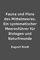 Fauna und Flora des Mittelmeeres. Ein…