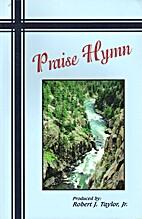 Praise Hymn: A Collection of Contemporary…