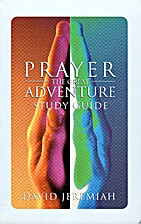 Prayer: The Great Adventure-Study Guide by…