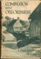 Companion into Oxfordshire by Ethel Carleton…